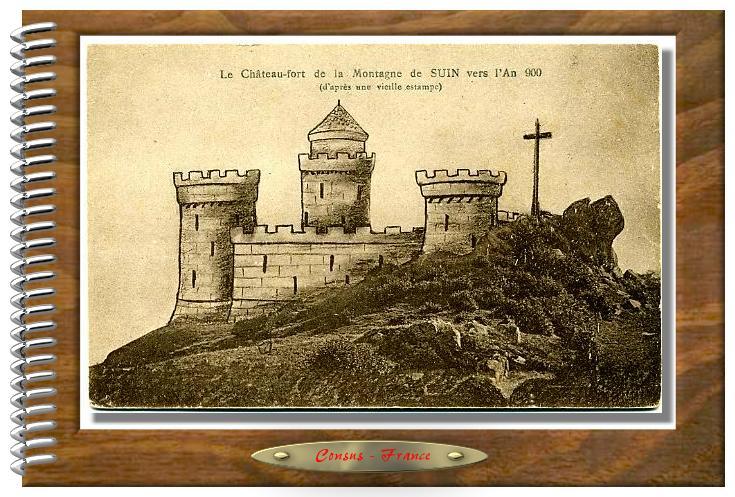 Le Château-fort de la Montagne de SUIN vers l'An 900