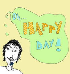 Oh... HAPPY DAY!