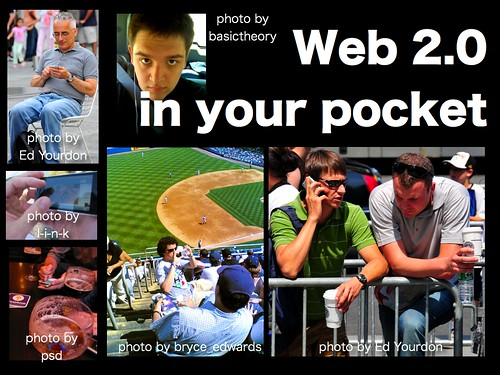 Web 2.0 in your pocket.
