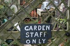 Garden staff only