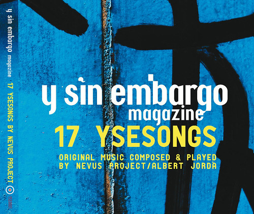 CD 17 ysesongs: Y SIN EMBARGO magazine original music, by nevus project-albert jordà