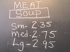 MEAT soup (alist) Tags: signs alist robison alicerobison ajrobison weirdthingsisee
