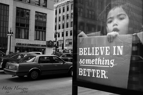 Believe in something better