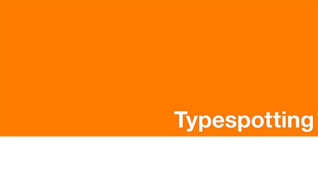 Type Everywhere: Typespotting
