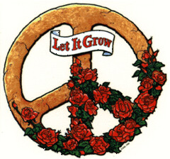 Let It Grow peace sign with roses (sort of Grateful Dead-ish)