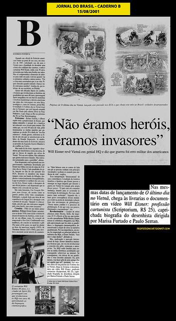 """""""Não éramos heróis, éramos invasores"""" - Jornal do Brasil - 15/08/2001"""