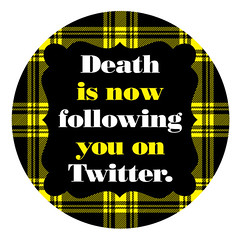 Death is now following you on Twitter. (Katie Kirk) Tags: art minnesota illustration typography death design graphicdesign vectorart katie minneapolis type vector kirk twitter eighthourday katiekirk