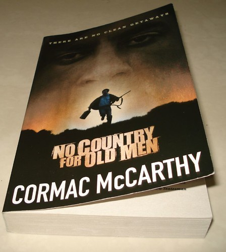 02 Jul 08 No Country For Old Men by Cormac McCarthy