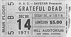 Grateful Dead ticket - 12/14/71 Hill Auditorium, University of Michigan, Ann Arbor [from www.psilo.com]
