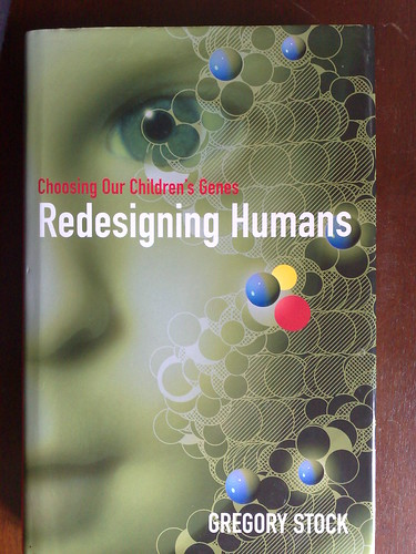 Redesigning Humans por Gregory Stock