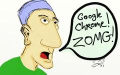 google chrome zomg