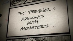 prequel - walking with monsters