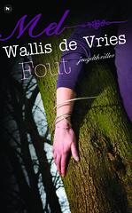 Lees een fragment uit Fout van Mel Wallis de Vries