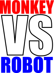 Monkey VS Robot
