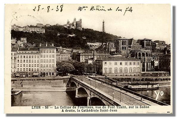 56 - LYON - vue du Pont Tilsitt