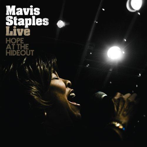 Mavis Staples - Live: Hope At The HideOut (CD)