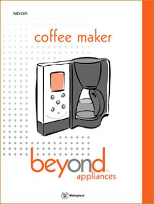 User Manual - Beyond Coffee Maker  - Toastmaster-Salton, Columbia, MO - 2003