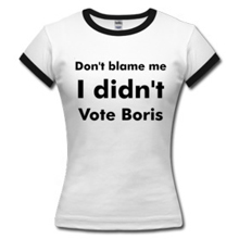 Don't blame me, I didn't vote Boris Johnson - T shirts, pants & mugs