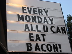 Monday bacon!  Tuesday the shits!