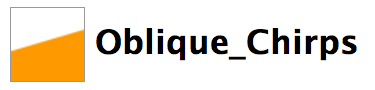 Oblique_Chirps