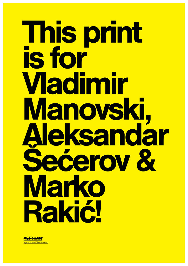 This print is for Vladimir Manovski, Aleksandar Šećerov & Marko Rakić by: Filip Bojović - RS