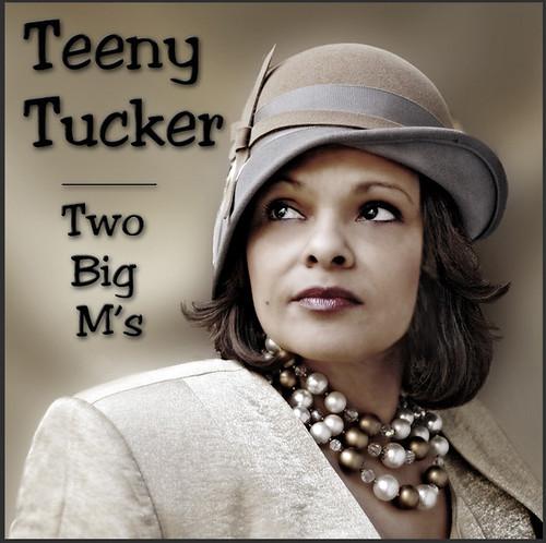 Teeny Tucker - Two Big M's (CD)