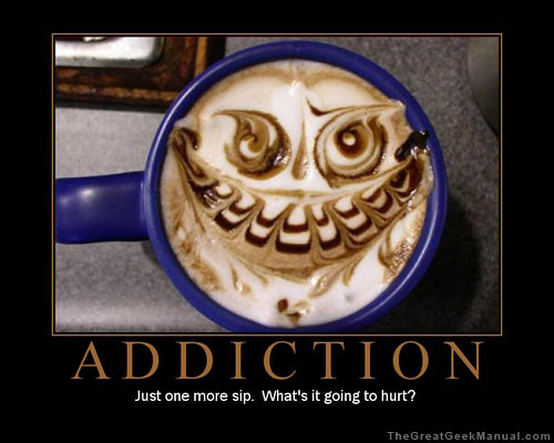 Motivational Poster: Addiction