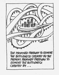 The proposed freeway to remove the bottleneck created by the previous proposed freeway...