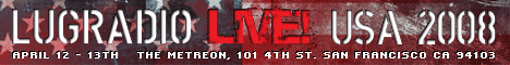 LugRadio Live 2008 USA banner