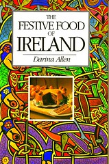 The Festive Food of Ireland by D. Allen