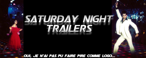 saturday night trailers
