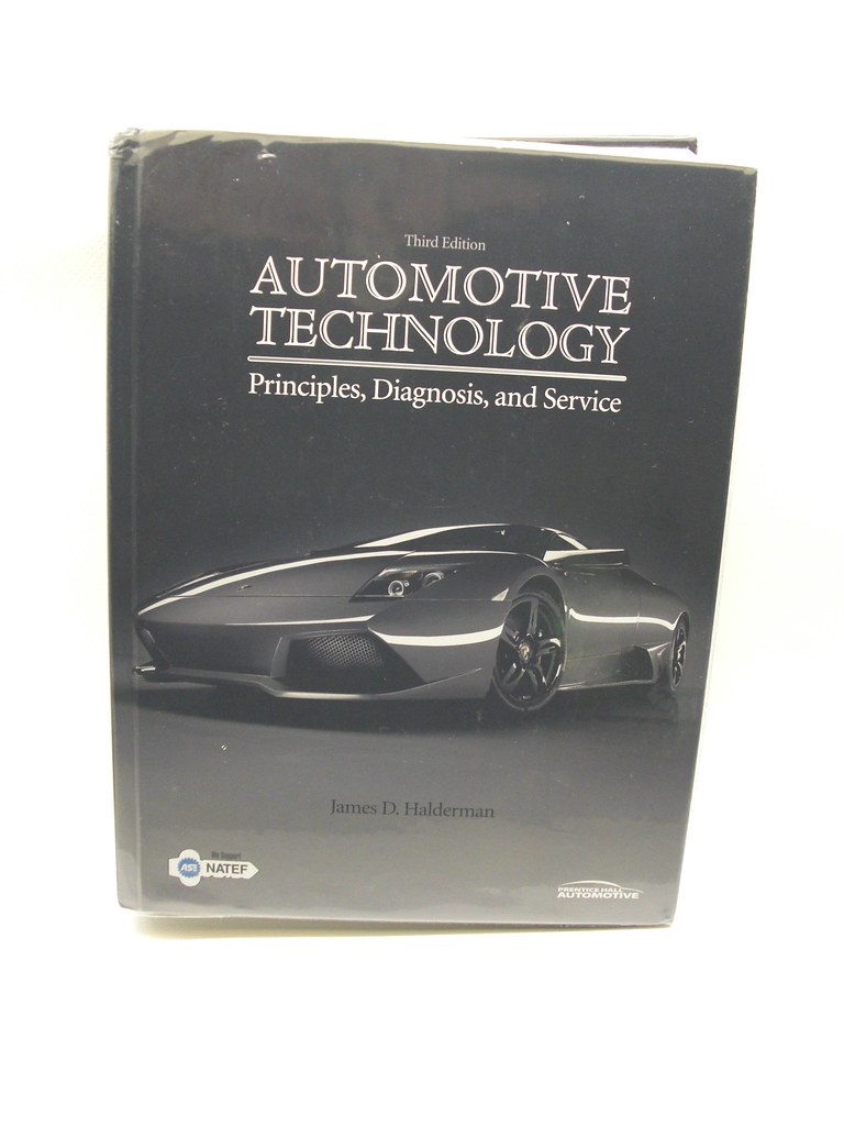 Automotive Technology: Principles, Diagnosis, and Service