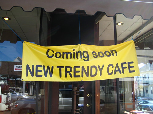 Coming Soon:  New Trendy Cafe