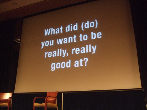 What do you want to be really good at?