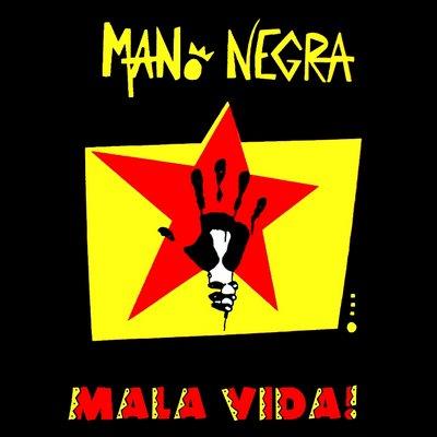 Mano Negra - Mala Vida! 2652983566_b1589ef3da_o_d