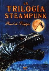 Paul di Filippo, La trilogía Steampunk