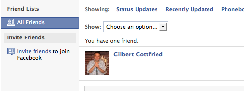 Gilbert Gottfried is my only friend.