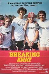 Breaking Away poster 1 (Cort Percer) Tags: away breaking