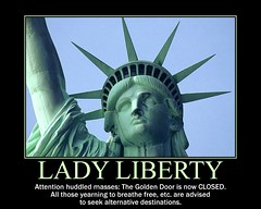 d lady liberty demotivator (dmixo6) Tags: freedom motivator politics humor statueofliberty demotivator masses ladyliberty demotivation huddled dugg dmixo6