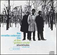 Ornette Coleman Trio - At the Golden Circle in Stockholm, Vol. 2