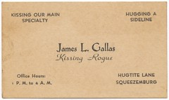 James L. Gallas, Kissing Rogue (Alan Mays) Tags: old men vintage paper cards women kissing funny humorous antique humor kisses ephemera businesscards hugs names printed rogues parodies callingcards namecards escortcards visitingcards acquaintancecards flirtationcards