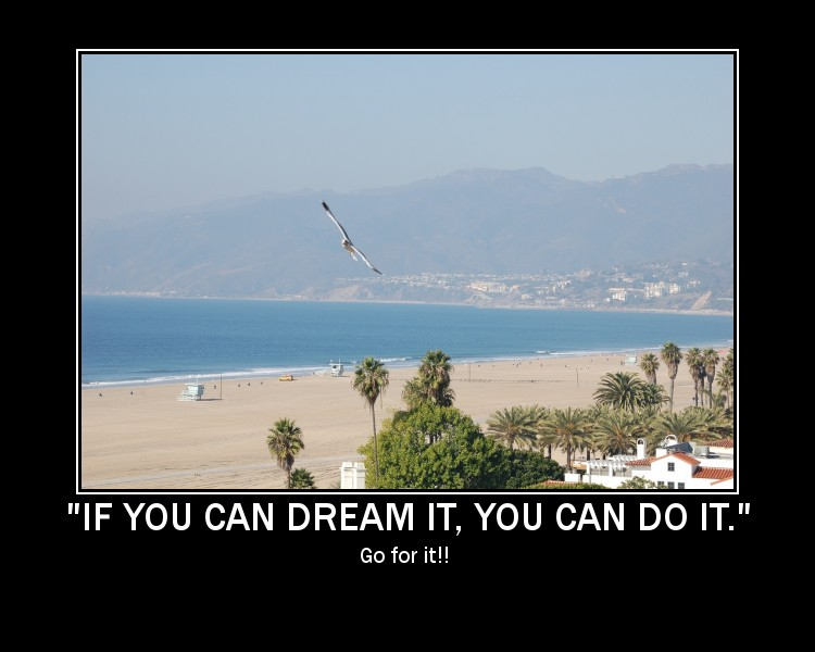 Don't just Dream, Do!!