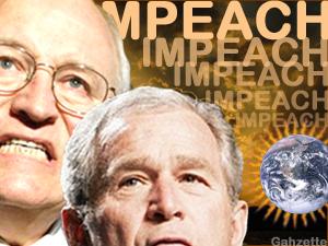 Impeach Cheney and Bush