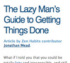The Lazy Man's Guide to Getting Things Done | Zen Habits_1226633751157