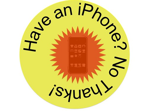 Have and iPhone? No thanks
