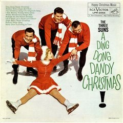 The Three Suns-A Ding Dong Dandy Christmas-Smaller