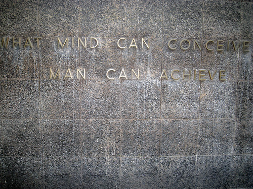 What Mind Can Conceive Man Can Achieve