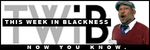 This Week In Blackness Banner 300px