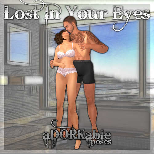 aDORKable Poses_ Lost in Your Eyes