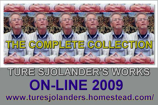The Complete Collection of Ture Sjolanders Works On-Line 2009 by 2007 TURE SJOLANDER 2008